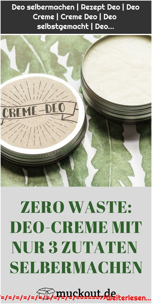Deo selbermachen | Rezept Deo | Deo Creme | Creme Deo | Deo selbstgemacht | Deo...